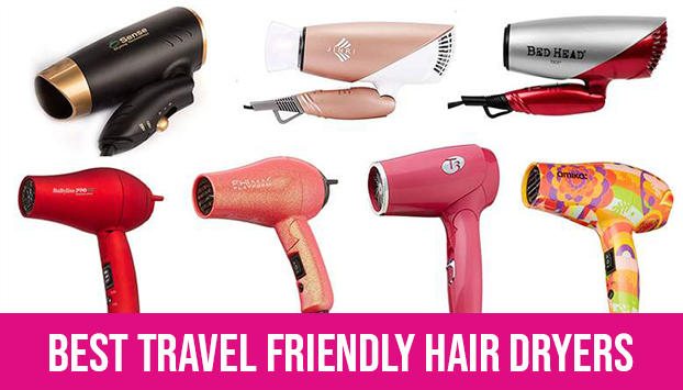Best travel friendly hair dryers