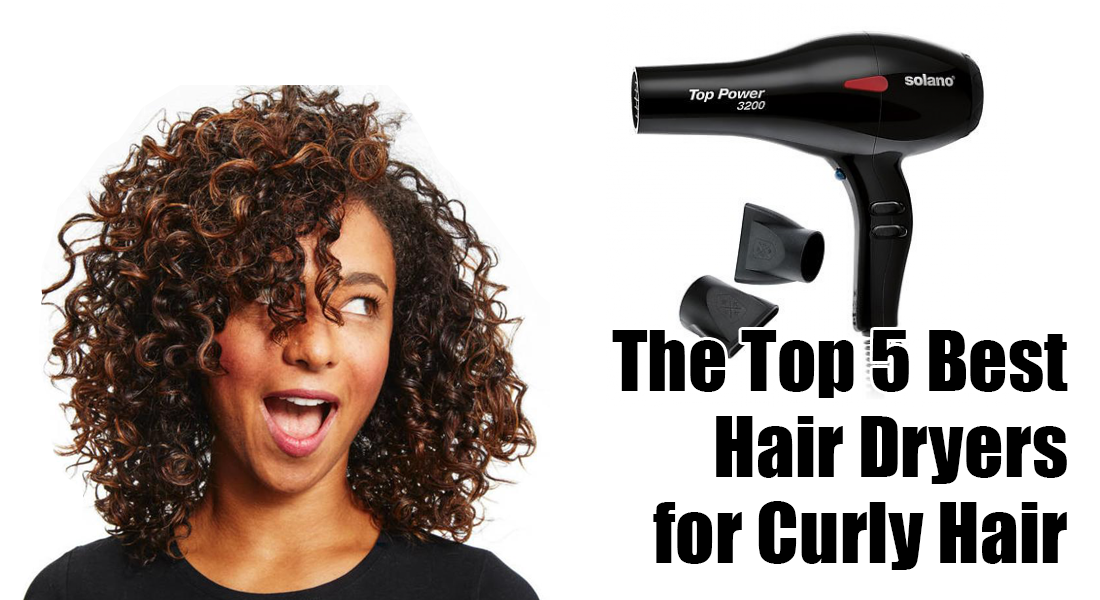 Hair Dryers for Curly Hair