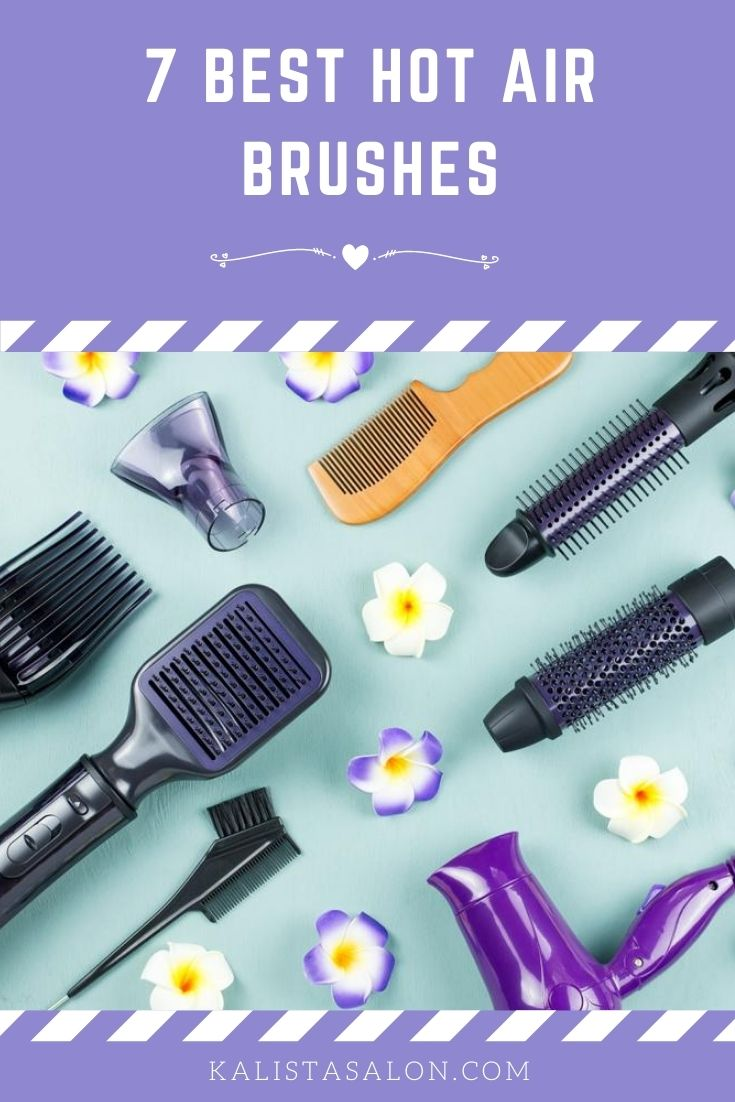 7 best hot air brushes