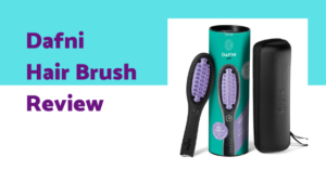 Dafni Hair Brush Review