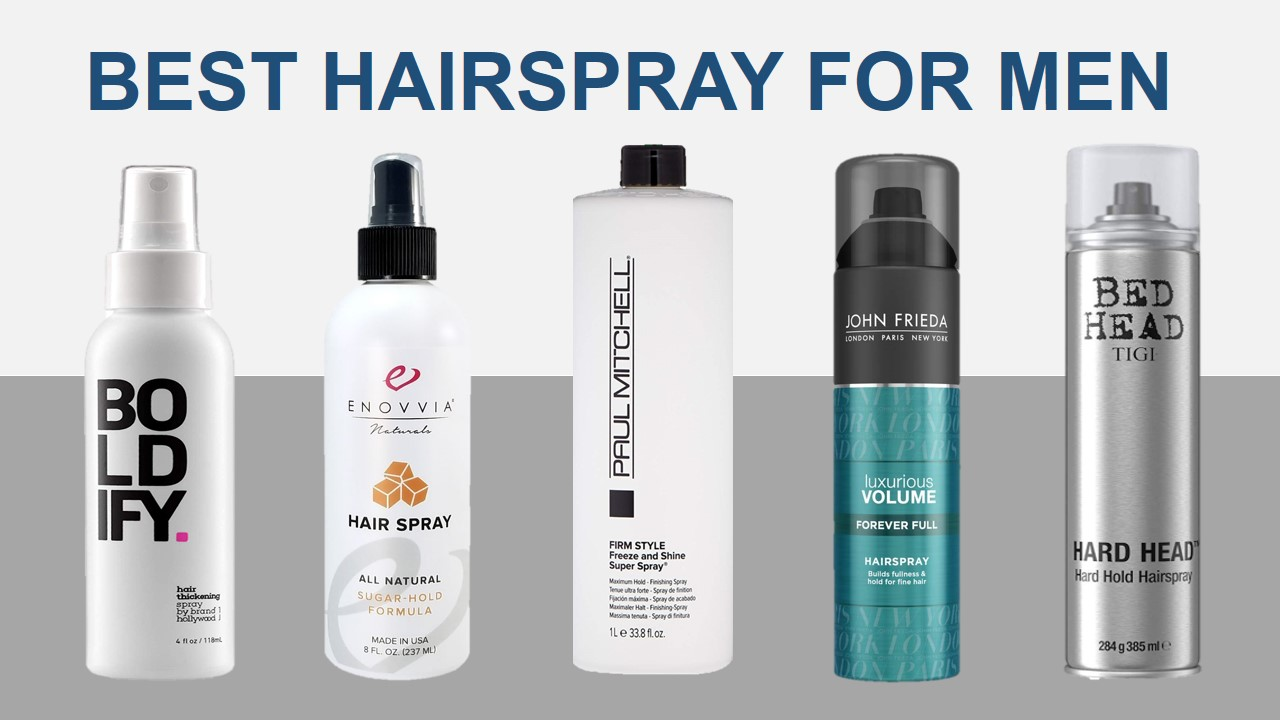5 Best Hairspray For Men Of Different Hair Types And Hairstyles Kalista Salon