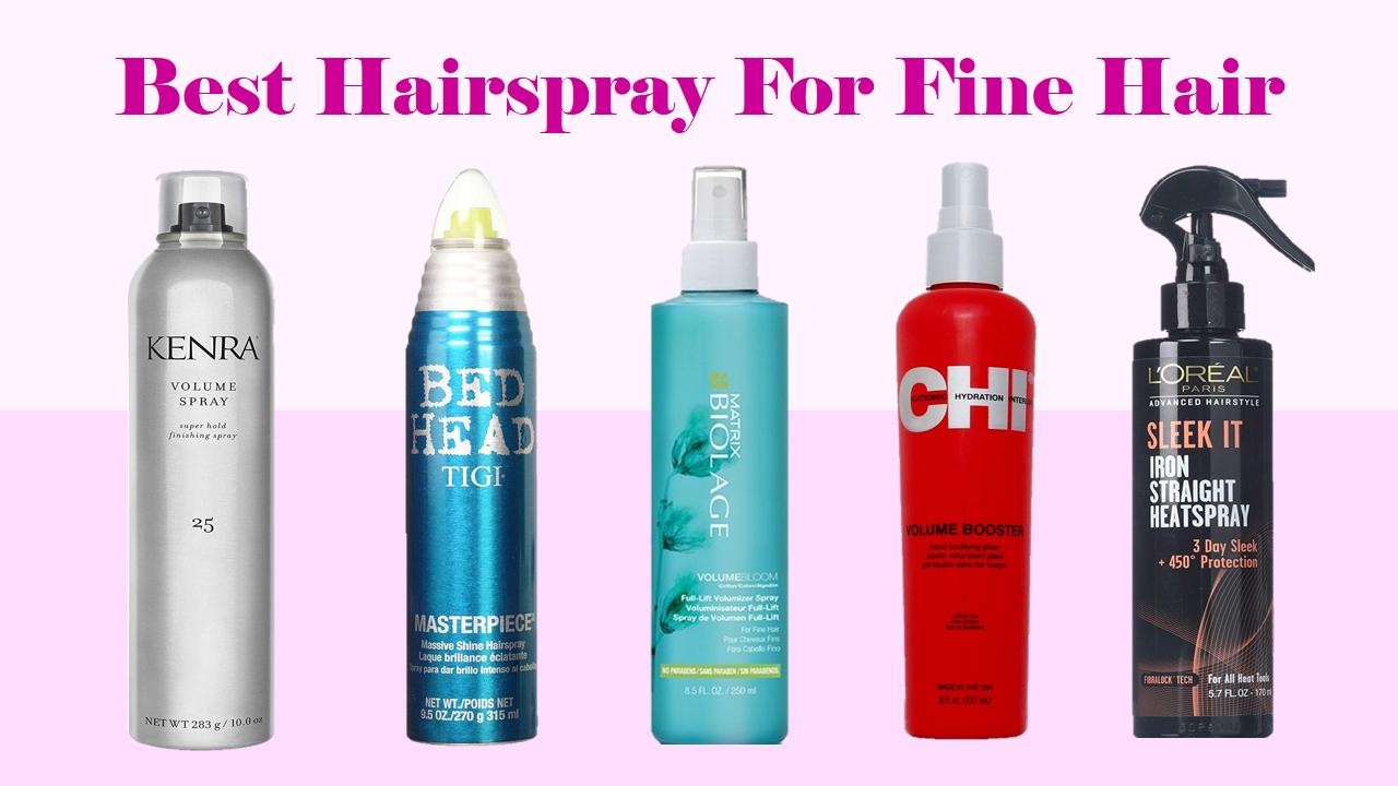 7 Best Hairspray For Fine Hair - Volume Up Your Hair • Kalista Salon