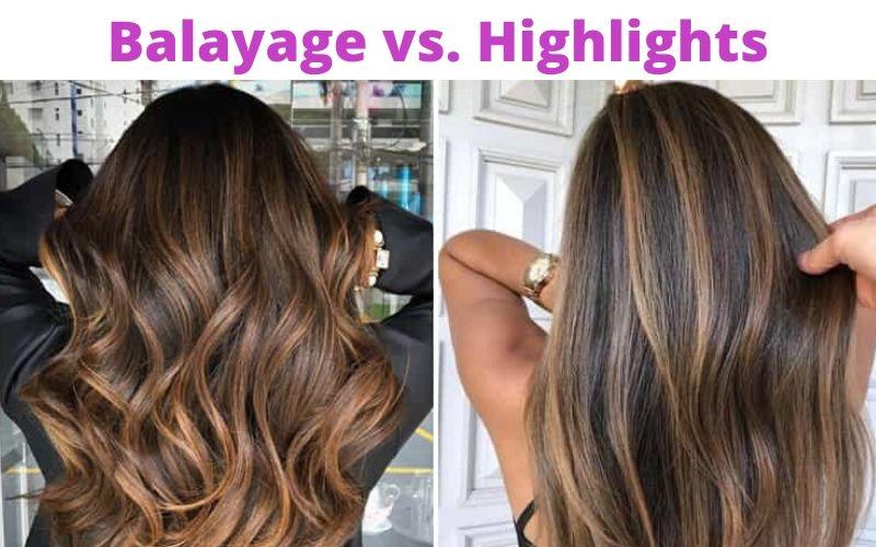 Balayage vs. Highlights